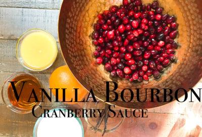 How to Make Vanilla Bourbon Cranberry Sauce