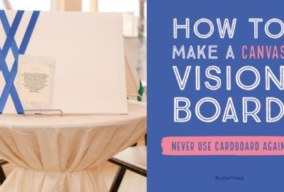 How To Make A Diy Canvas Vision Board