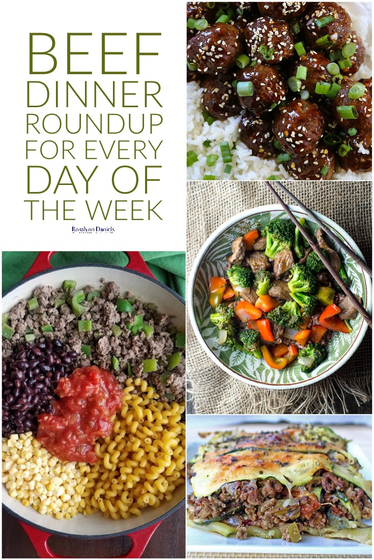 Beef Dinner Roundup for Every Day of the Week